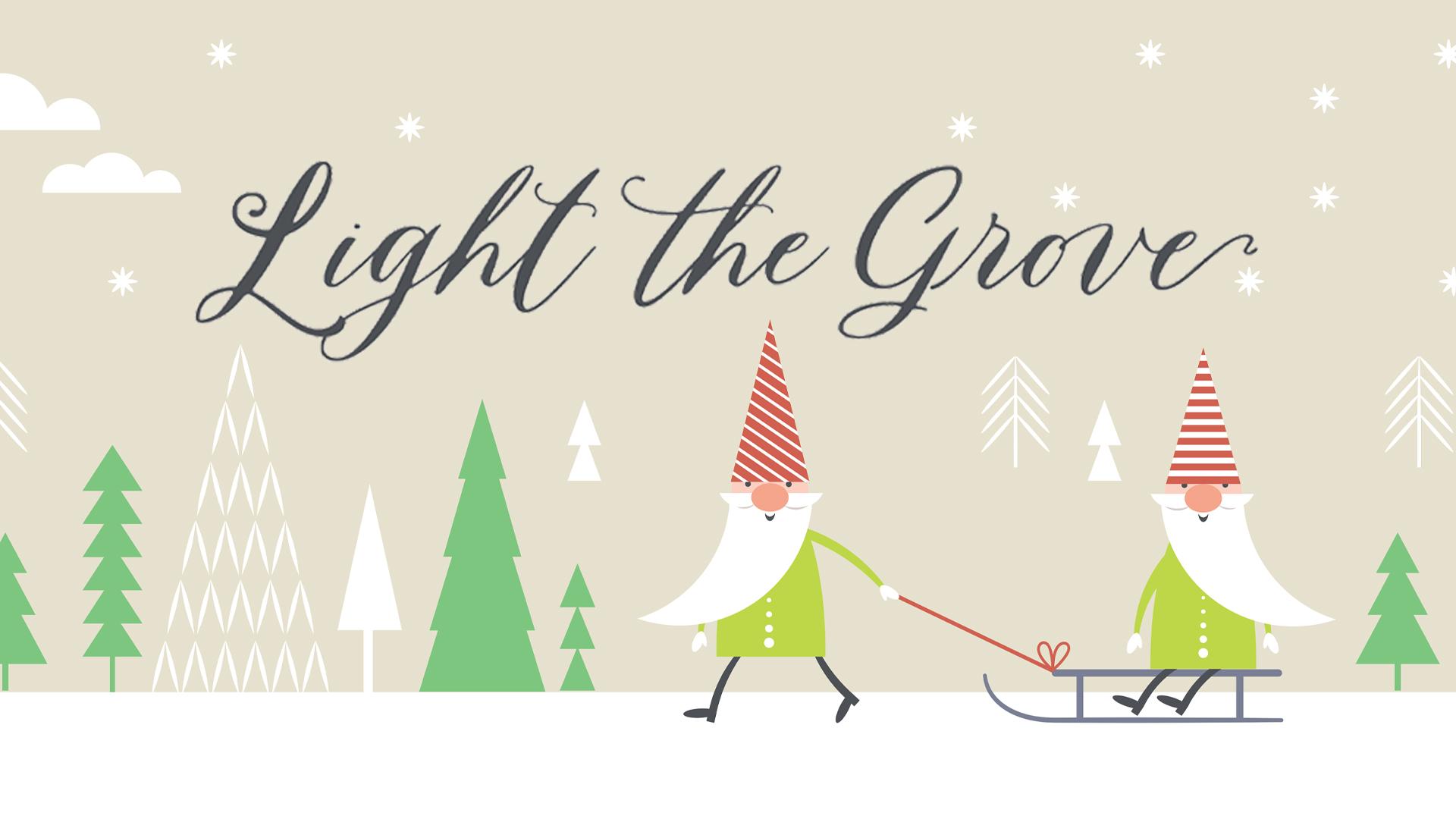 light the grove banner 2019